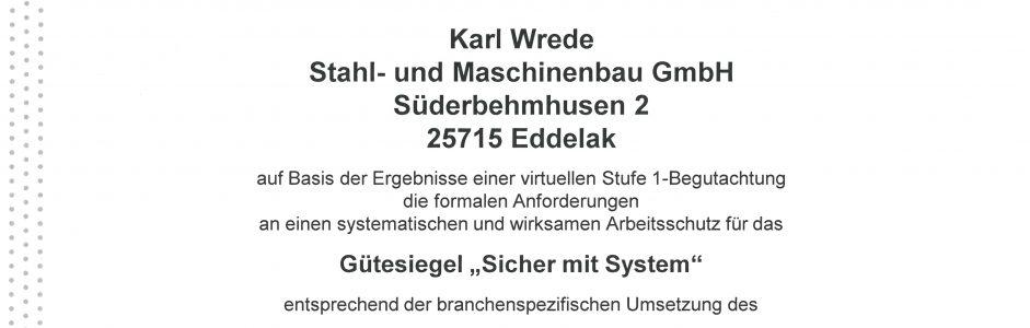 """Erfolgreiche Re-Zertifizierung des Gütesiegels der Berufsgenossenschaft """"Sicher mit System"""" (SMS) und NLF / ILO-OSH 2001"""